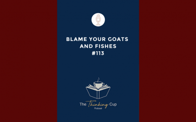 Blame Your Goats and Fishes