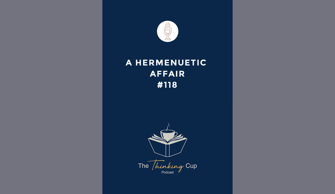 A Hermeneutic Affair