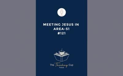 Meeting Jesus in Area-51