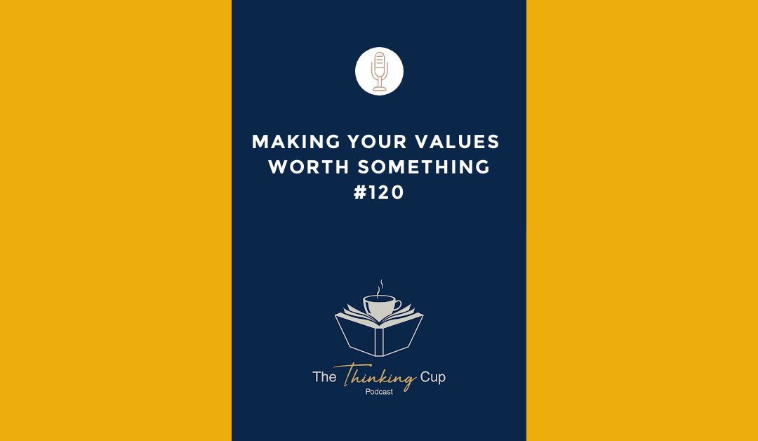 Making Your Values Worth Something
